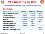 pfo based timing cuts