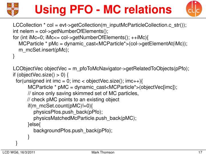Using PFO - MC relations