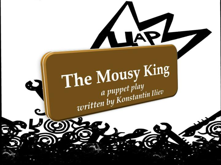 The Mousy King