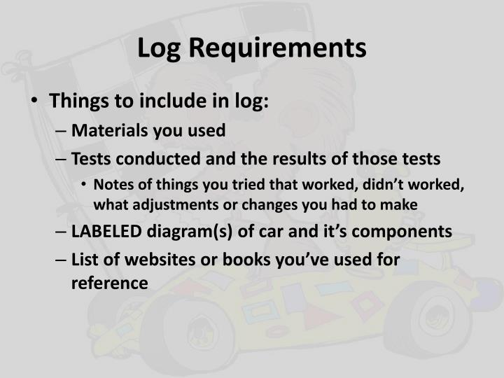 Log Requirements