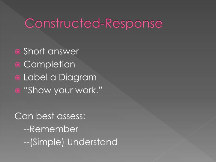 Constructed-Response