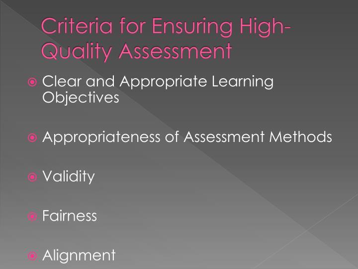 Criteria for Ensuring High-Quality Assessment