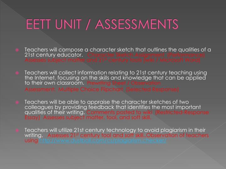 EETT UNIT / ASSESSMENTS