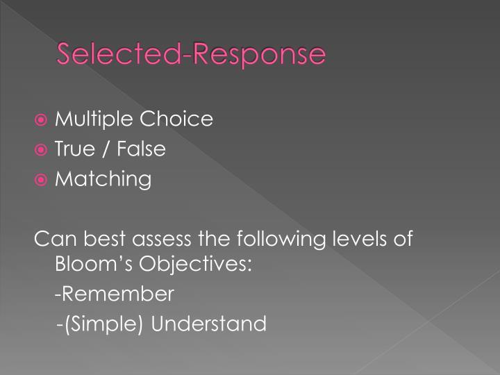 Selected-Response