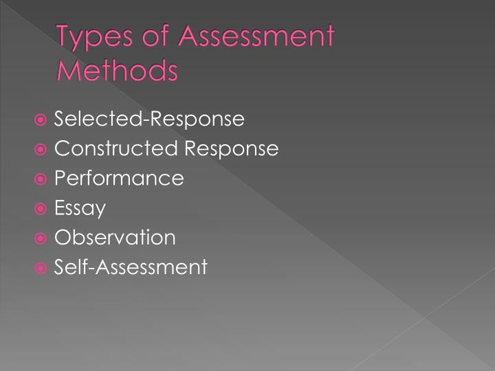 Types of Assessment Methods