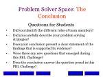 problem solver space the conclusion