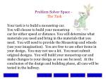 problem solver space the task