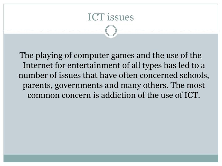 ICT issues