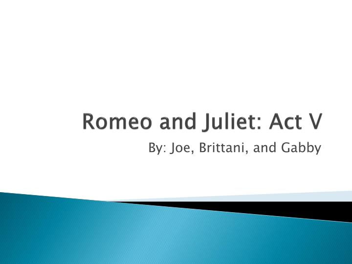 romeo and juliet act v