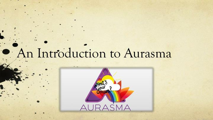 an introduction to aurasma