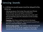sensing sounds