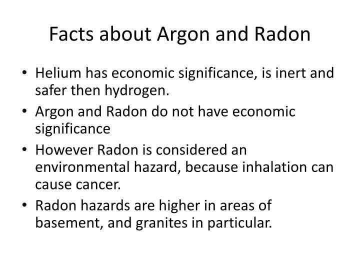 Facts about Argon and Radon