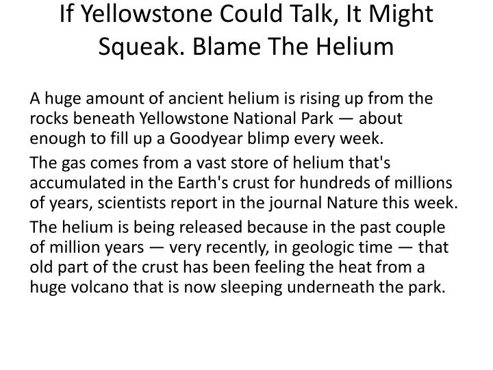 If Yellowstone Could Talk, It Might Squeak. Blame The