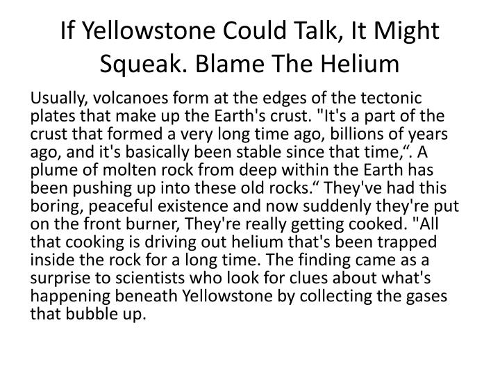 If Yellowstone Could Talk, It Might Squeak. Blame The Helium