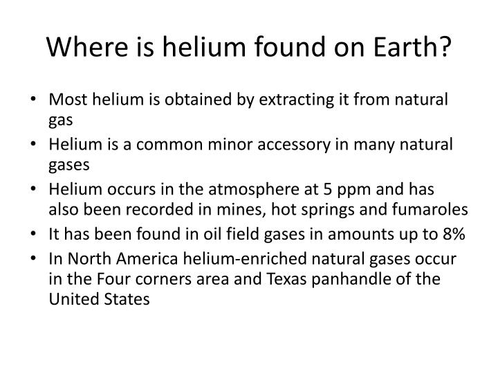 Where is helium found on Earth?
