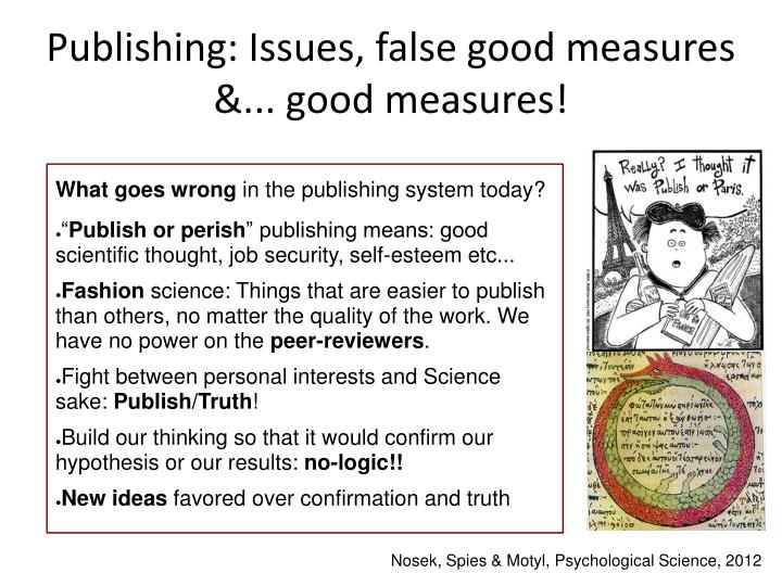 Publishing: Issues, false good measures &... good measures!