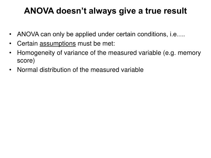 ANOVA doesn't always give a true result