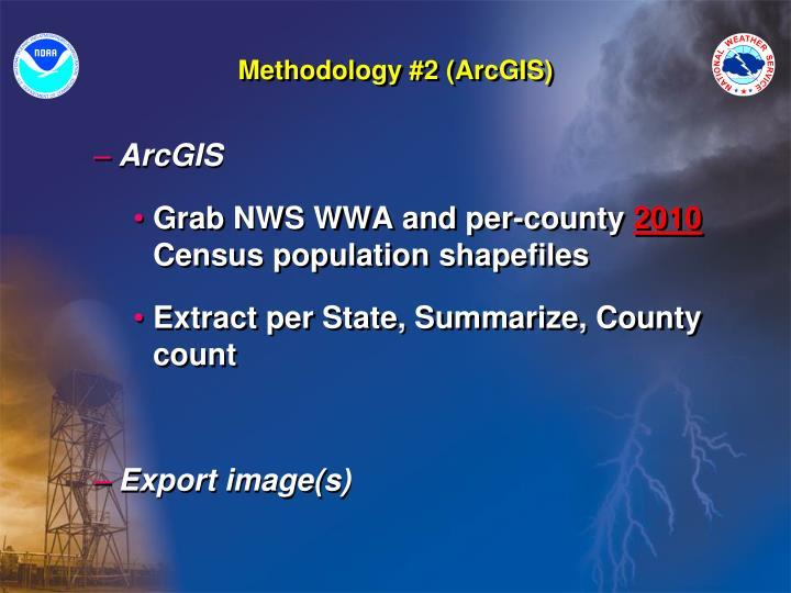 Methodology #2 (ArcGIS)
