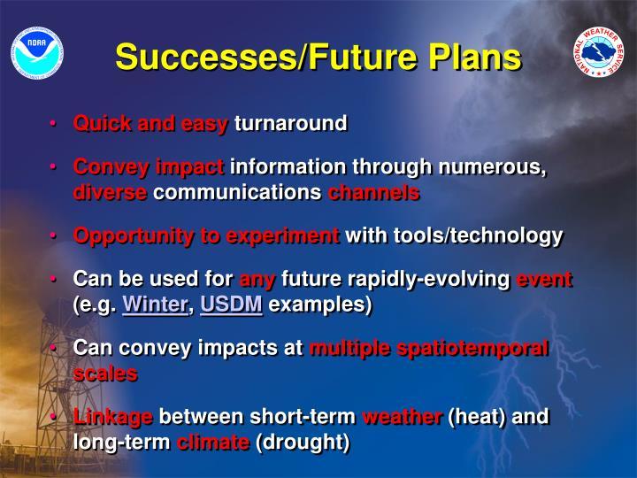 Successes/Future Plans
