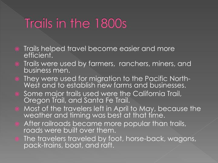 Trails in the 1800s