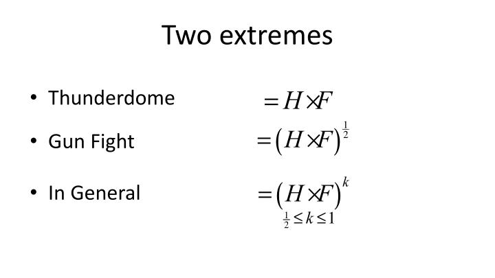 Two extremes