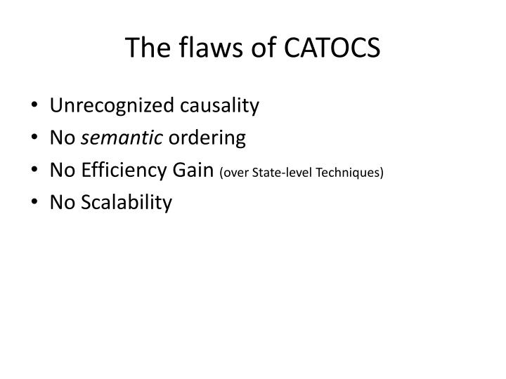 The flaws of CATOCS
