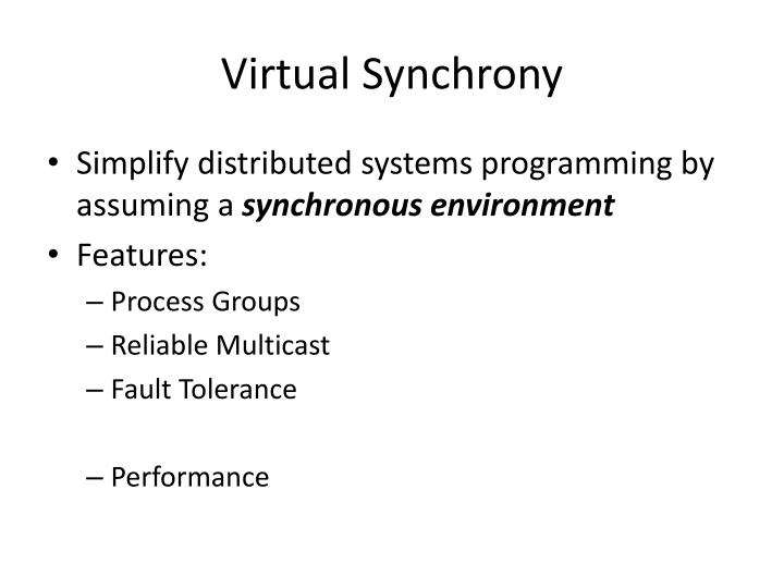 Virtual Synchrony