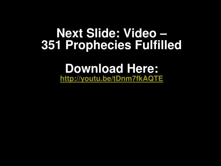 Next Slide: Video
