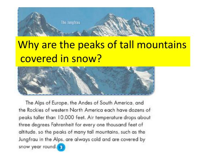 Why are the peaks of tall mountains