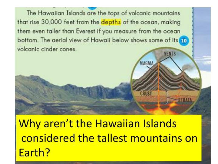 Why aren't the Hawaiian Islands