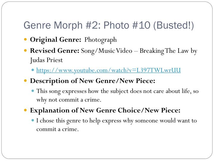 Genre Morph #2: Photo #10 (Busted!)