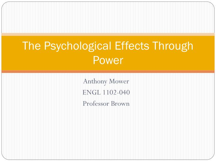 the psychological e ffects through power