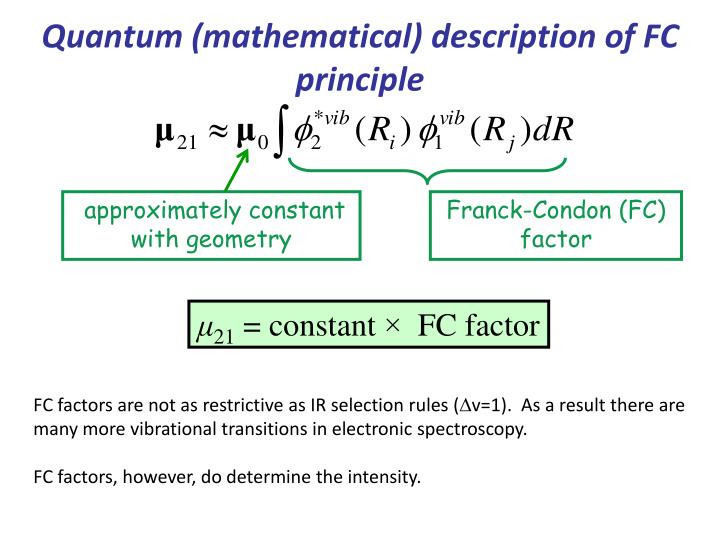 Quantum (mathematical) description of FC principle