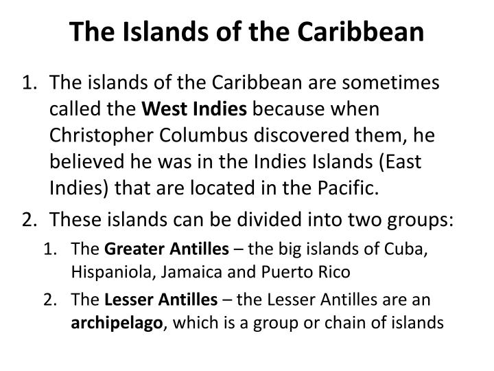 The Islands of the Caribbean
