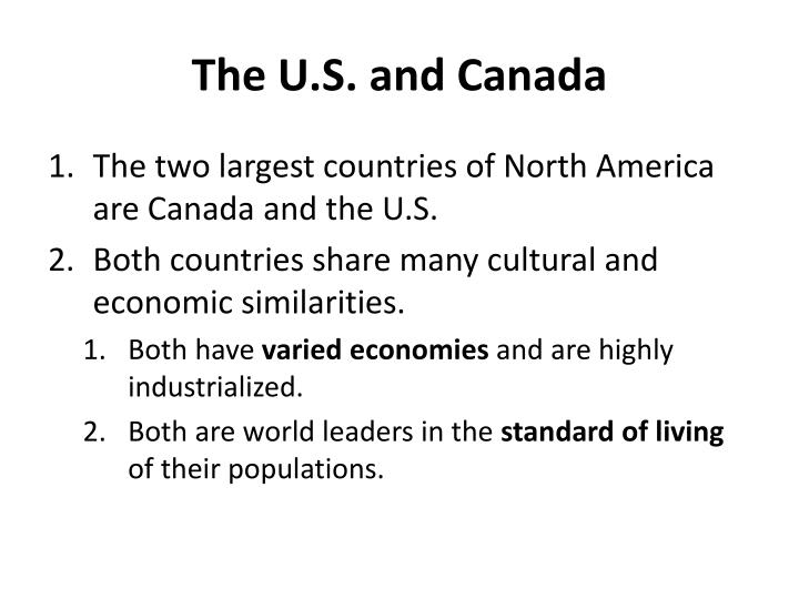 The U.S. and Canada