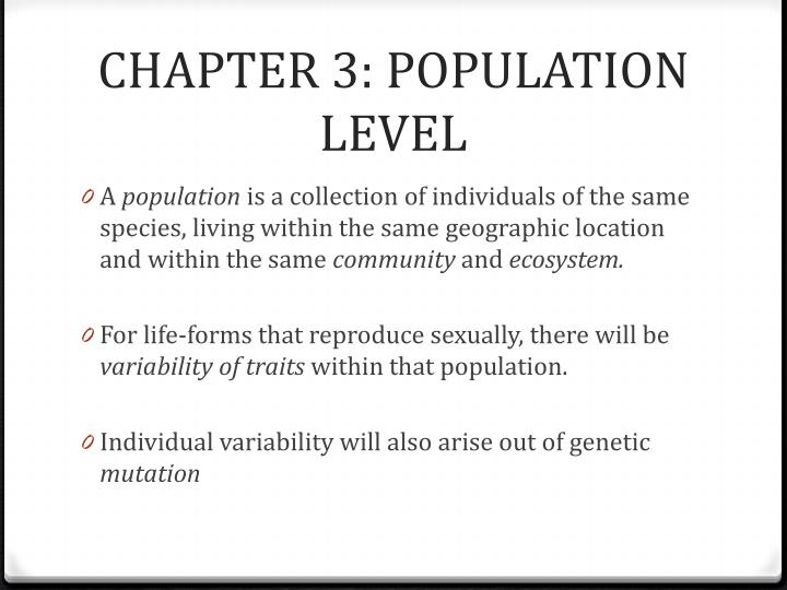 CHAPTER 3: POPULATION LEVEL