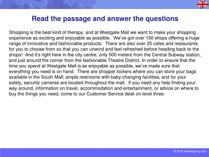 Read the passage and answer the questions