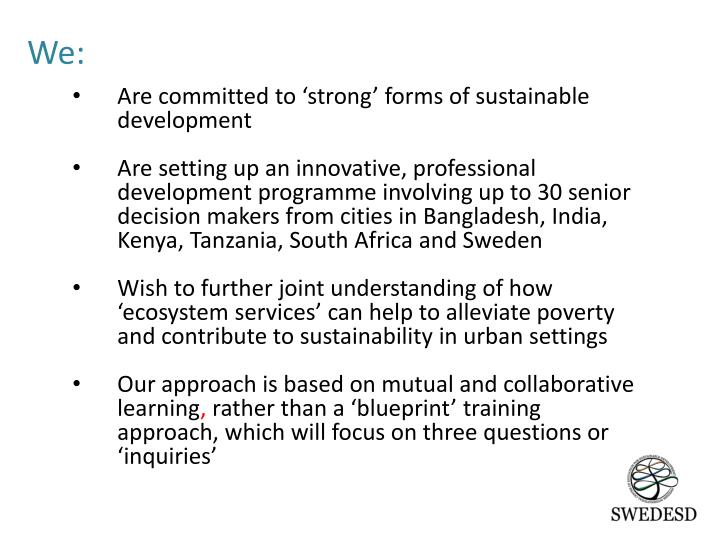 Are committed to 'strong' forms of sustainable