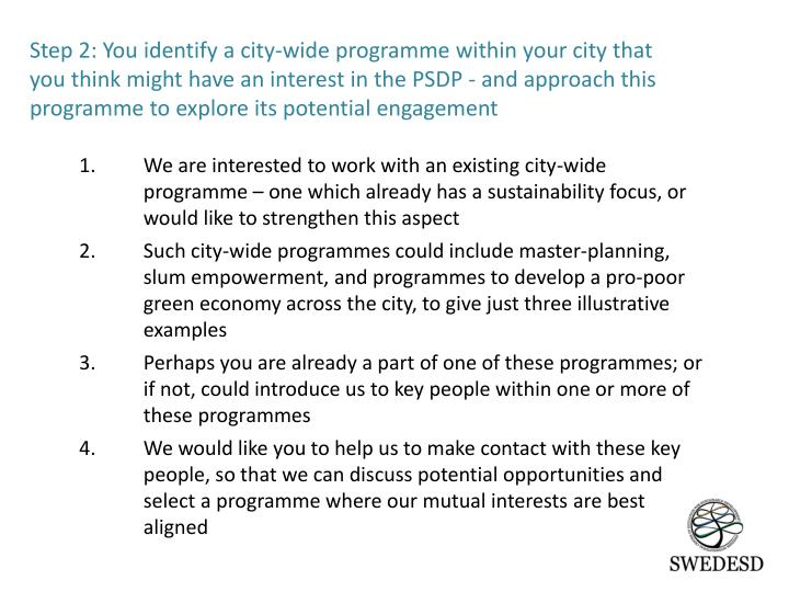 We are interested to work with an existing city-wide programme – one which already has a sustainability focus, or would like to strengthen
