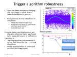 trigger algorithm robustness