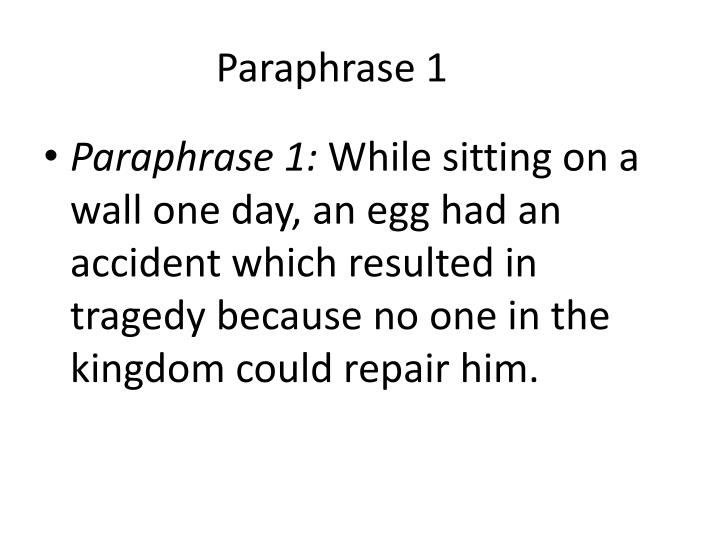 Paraphrase 1