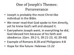 one of joseph s themes perseverance