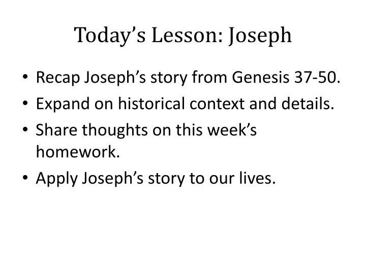 Today's Lesson: Joseph