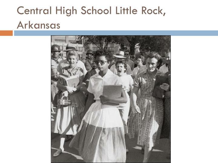 Central High School Little Rock, Arkansas