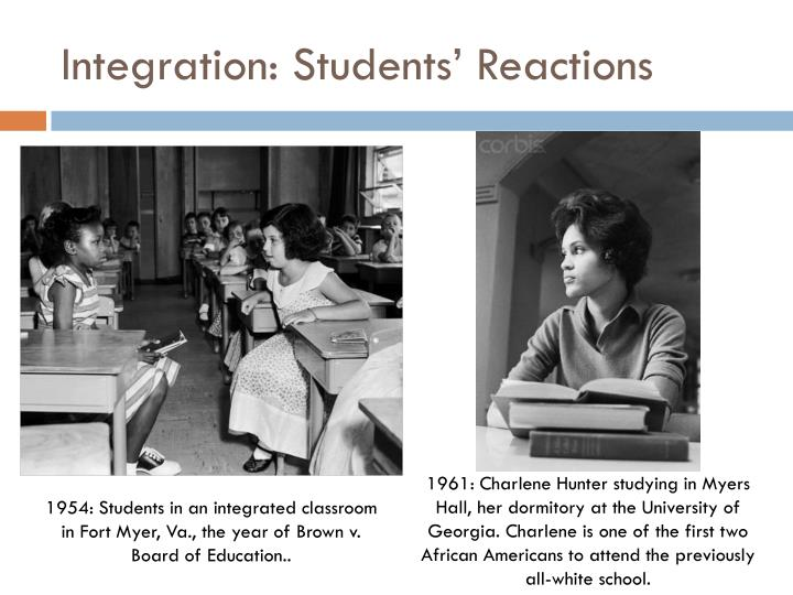 Integration: Students' Reactions