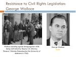 resistance to civil rights legislation george wallace
