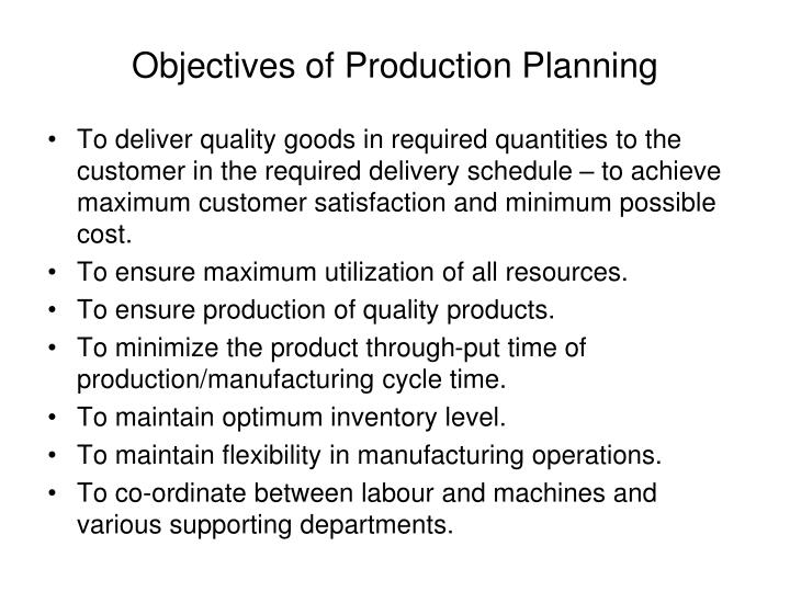 Objectives of Production Planning
