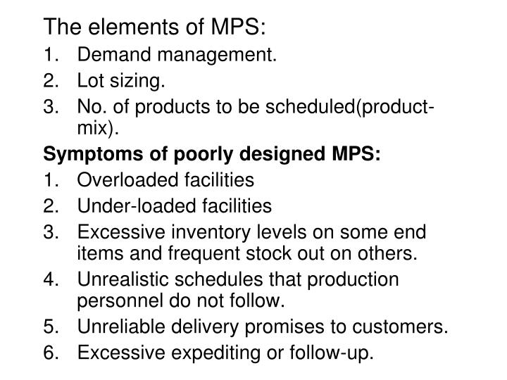 The elements of MPS:
