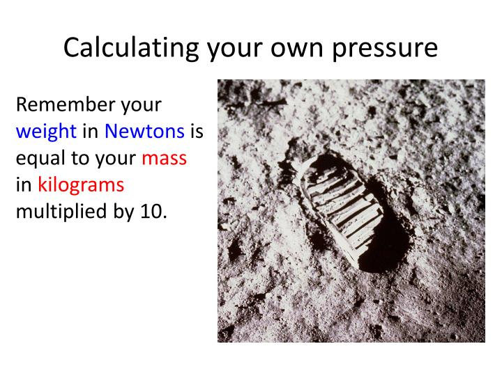 Calculating your own pressure