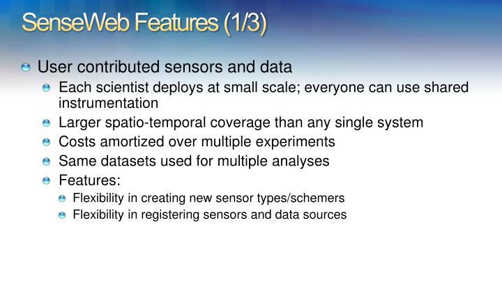 SenseWeb Features (1/3)